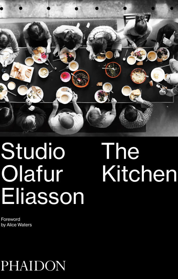 « Studio Olafur Eliasson : The Kitchen », 2016, Phaidon