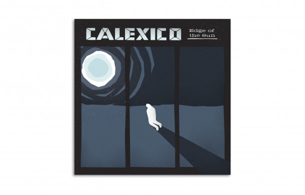 """Edge of the Sun"" de Calexico"