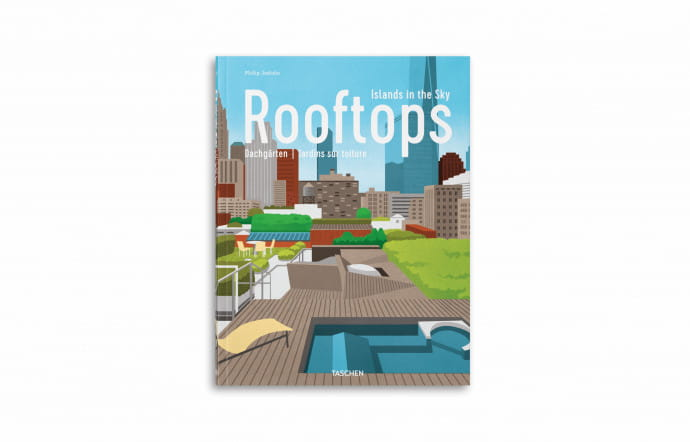Rooftops. Islands in the Sky, de Philip Jodidio, Taschen.